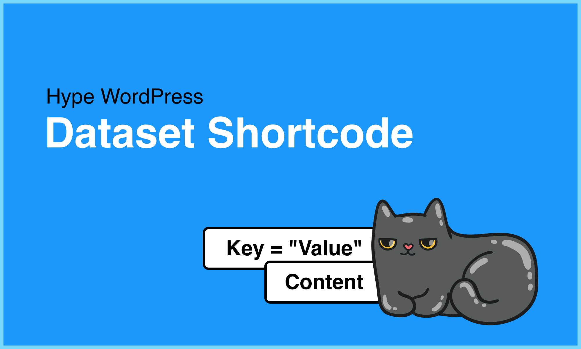 Hype WordPress Dataset (Shortcode Extension) - Extension Project